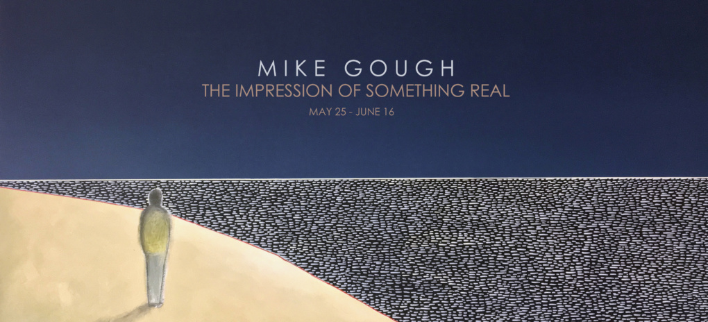 Mike Gough The Impression of Something Real